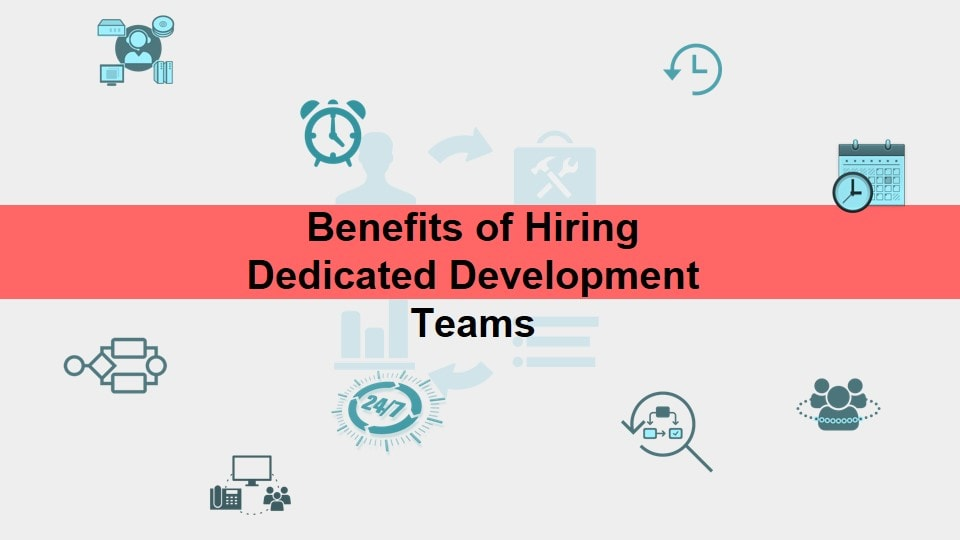 benifits of hiring dedicated development team
