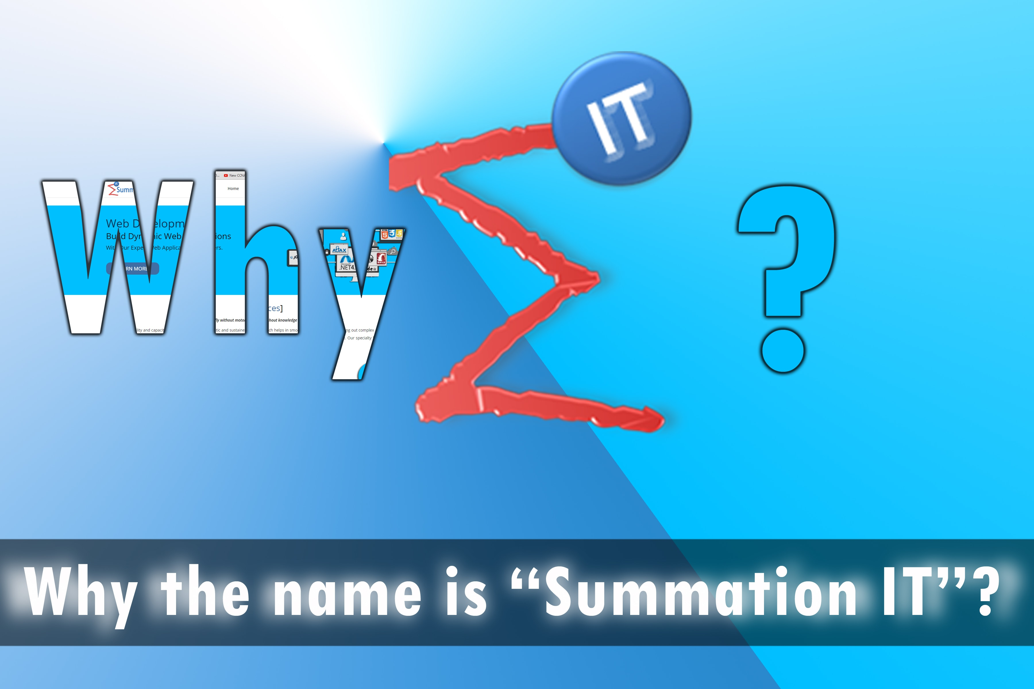 why the name is summation it